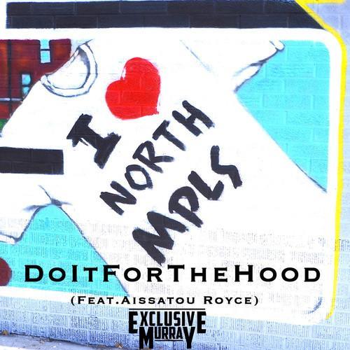 Exclusive Murray – DoItForTheHood
