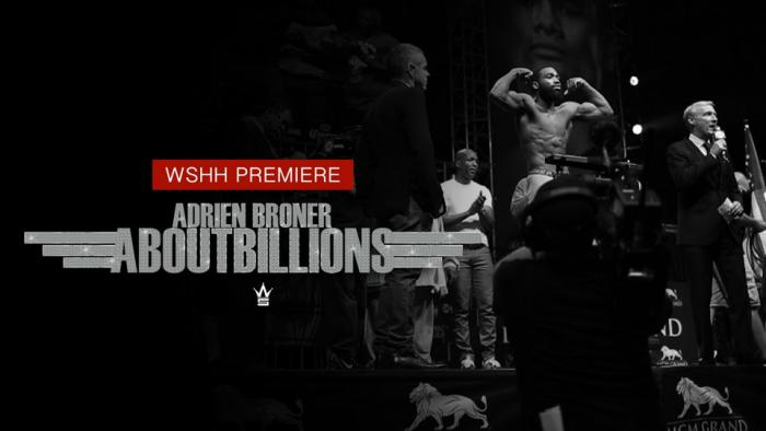 "Adrien Broner ""About Billions"" Episode 1"