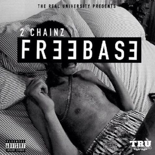 2 Chainz – Freebase [EP]