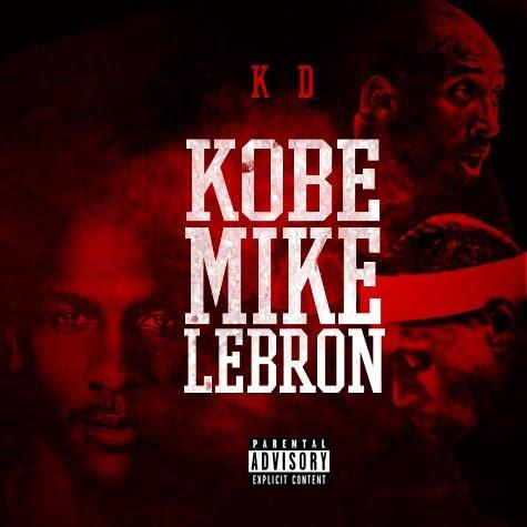 KD – Kobe, Mike, Lebron