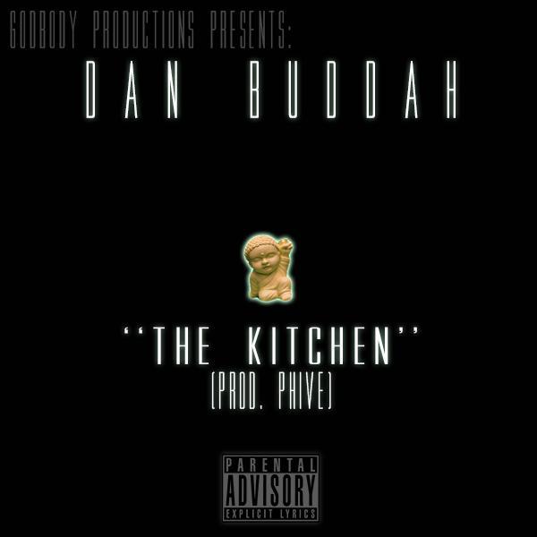 Dan Buddah – The Kitchen