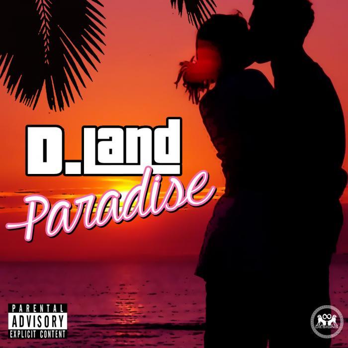 D. Land – Paradise