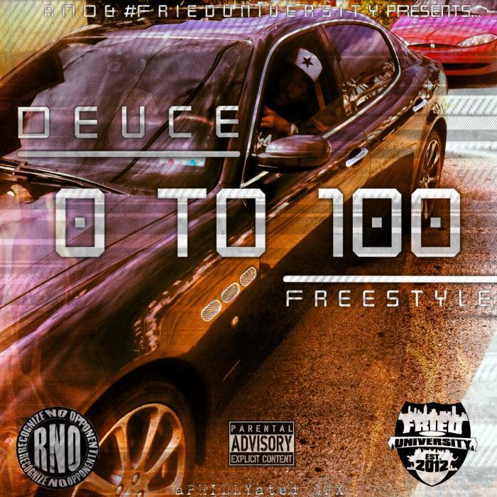 Deuce – 0 To 100 [Freestyle]