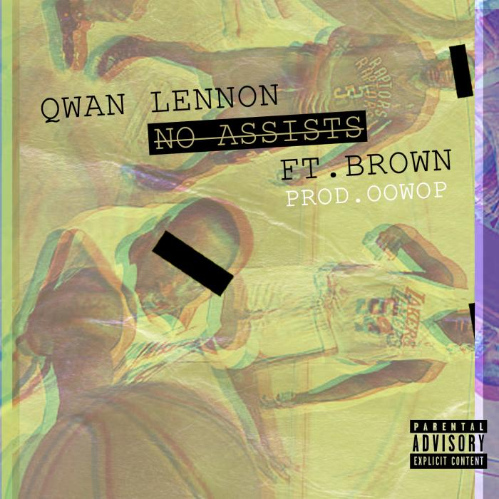 Qwan Lennon Feat. Brown – No Assists