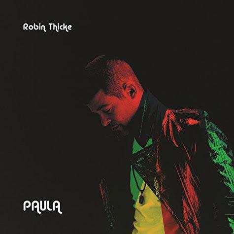 Robin Thicke – Paula [Download]