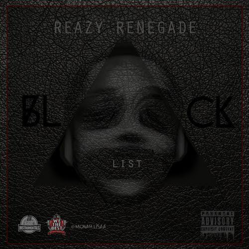 Reazy Renegade – Blacklist Instrumentals [Download]
