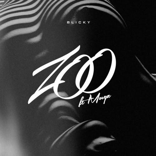 Blicky Feat. muGz – Zoo