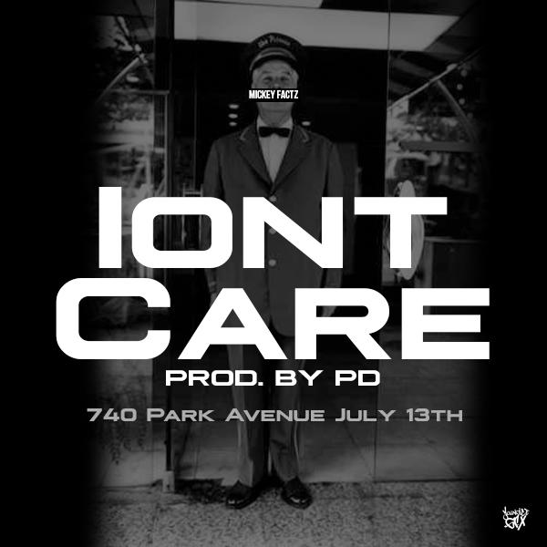 Mickey Factz – Ion't Care