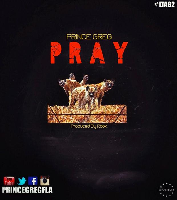 PRINCE GREG PRAY