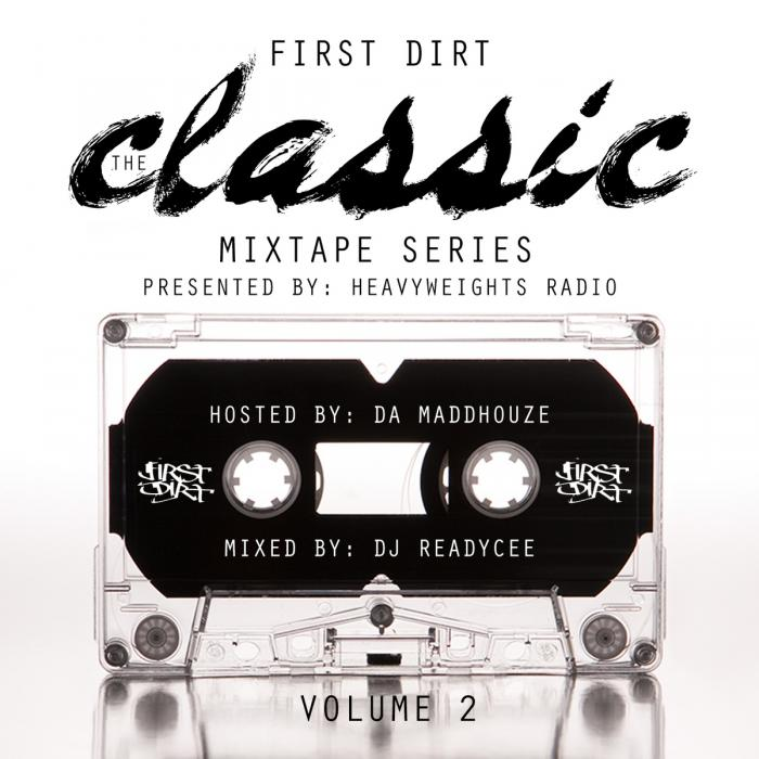 First Dirt – Dues Paid Mixtape Vol.2
