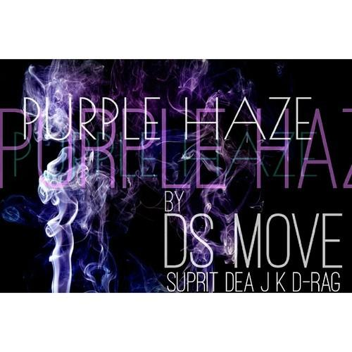 DS Move – Purple Haze [Suprit X Dea J k X D-Rag]
