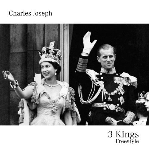 Charles Joseph – 3 Kings [Freestyle]