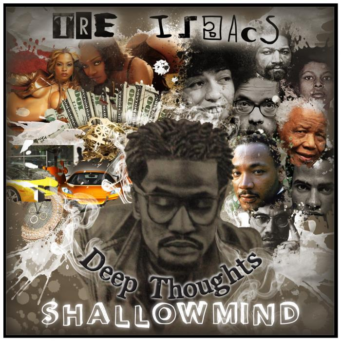 Tre Isaacs – Deep Thoughts, Shallow Mind