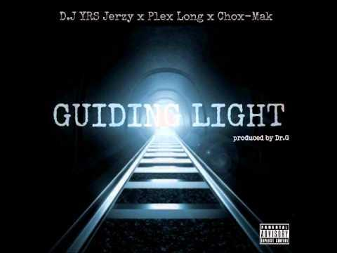 DJ YRS Jerzy Feat. Plex Long & Chox-Mak – Guiding Light