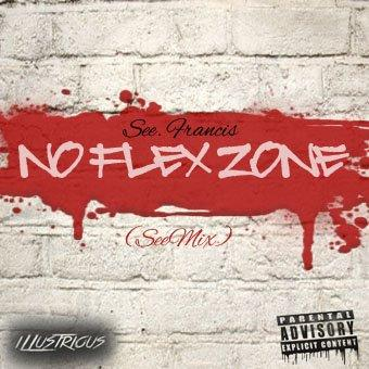 see.francis – No Flex Zone [Freestyle]