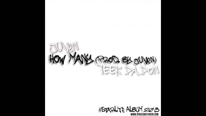 Juven Feat. Teek Da Don – How Many