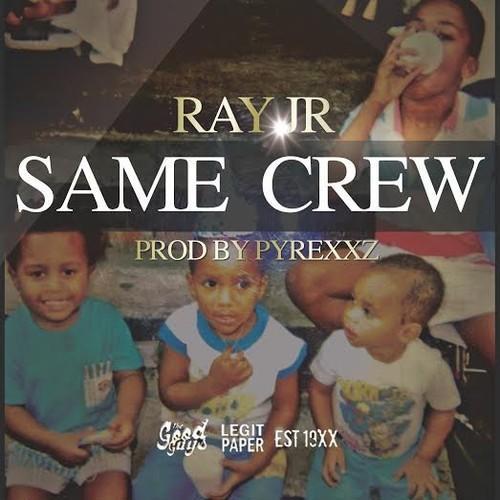 ray jr same crew