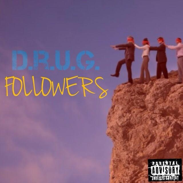 D.R.U.G. Feat. Wale – Followers