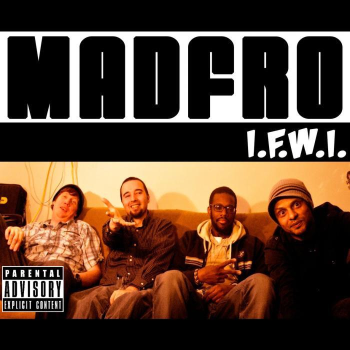 MadFro – I.F.W.I.