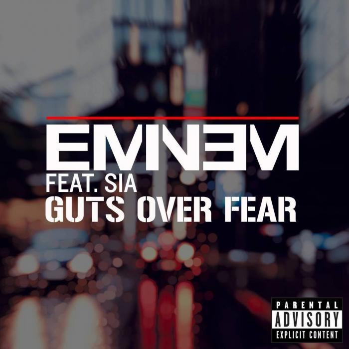 Eminem Feat. Sia – Guts Over Fear [Download]