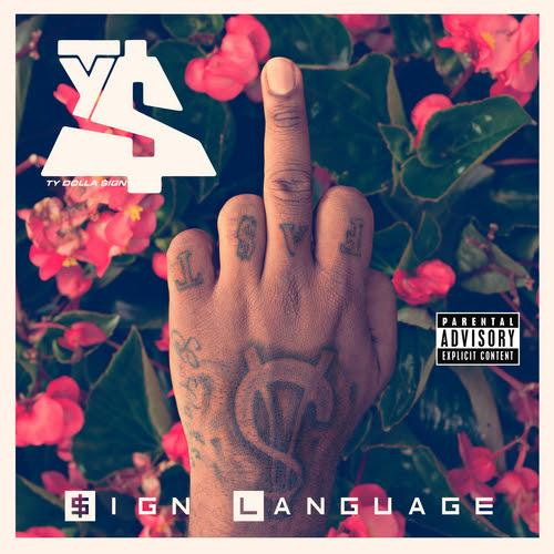 Ty Dolla $ign – Sign Language [VMG Approved]