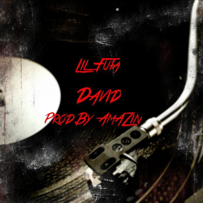 Lil Futa – David
