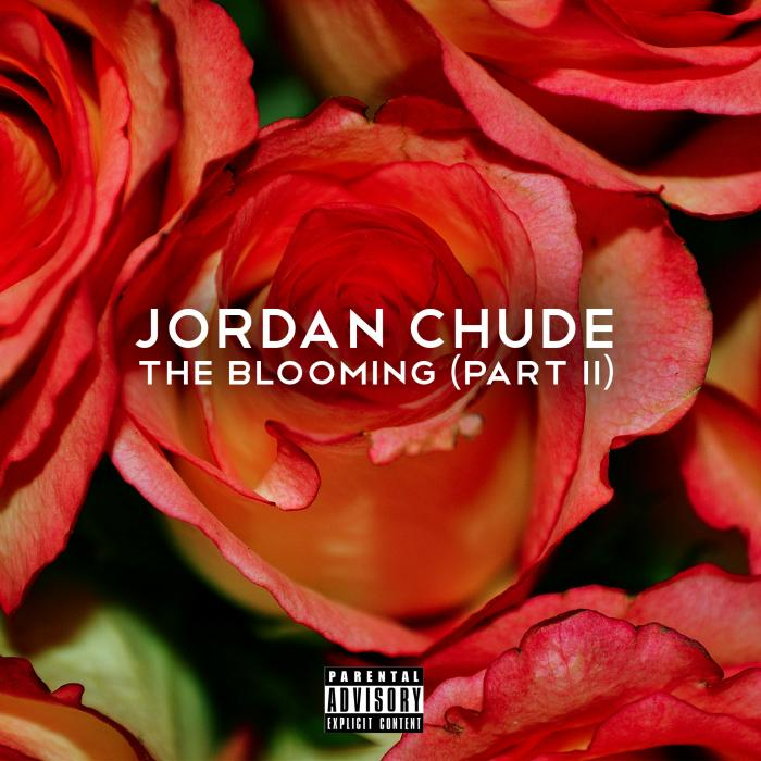 The Blooming (Part II) – Jordan Chude