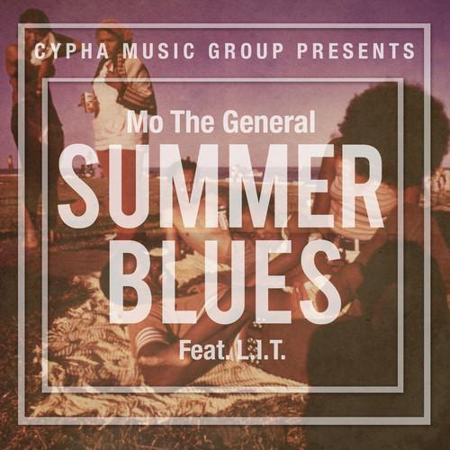 Mo The General Feat. L.I.T. – Summer Blues