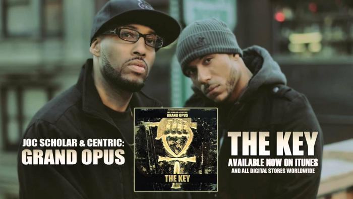Grand Opus (Centric x Joc Scholar) – The Key [Audio]