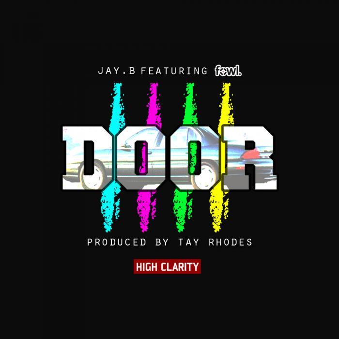 JAY.B Feat. FowL – 4 Door