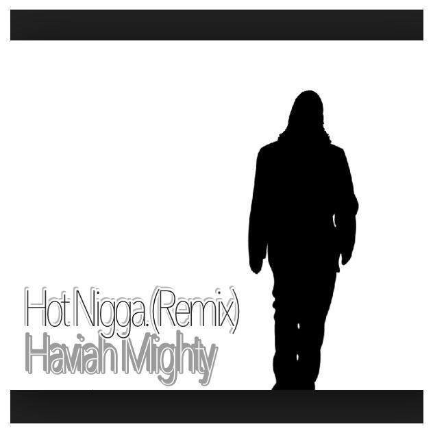 Haviah Mighty – Hot Ni**a (Remix)