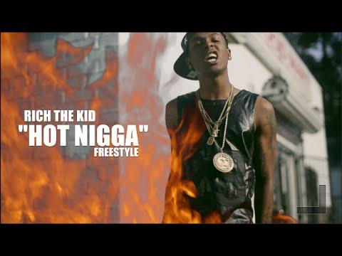 Rich The Kid – Hot Ni*ga [Freestyle]