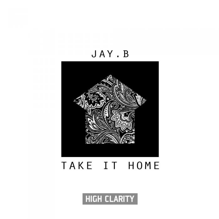 JAY.B – Take It Home