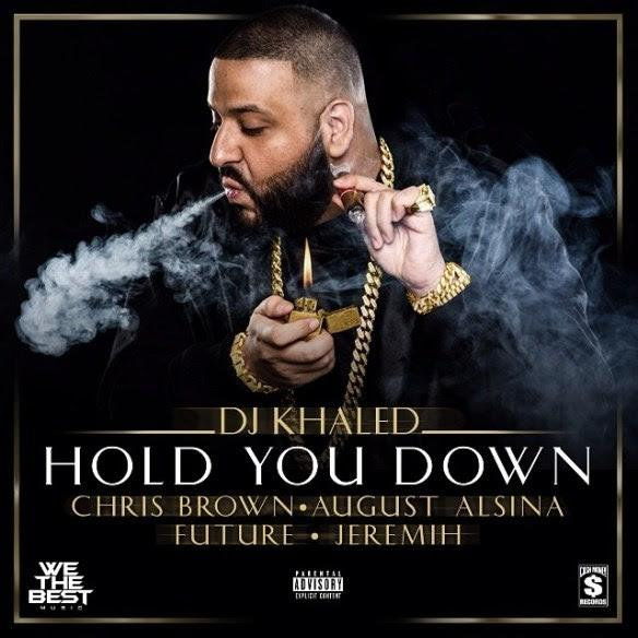 DJ Khaled Feat. Chris Brown, August Alsina, Future & Jeremih – Hold You Down [Download]