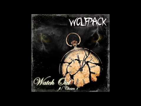 Wolfpack – Watch Out