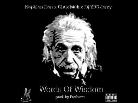 NephLon Don Feat. Chox-Mak & DJ YRS Jerzy – Words Of Wisdom