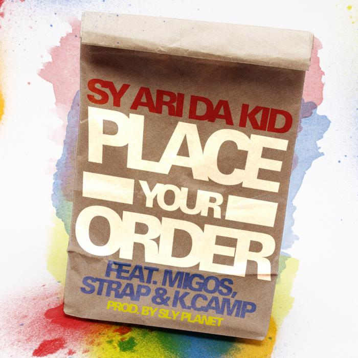 Sy Ari Da Kid Feat. Migos, K Camp, & Strap – Place Your Order [VMG Approved]
