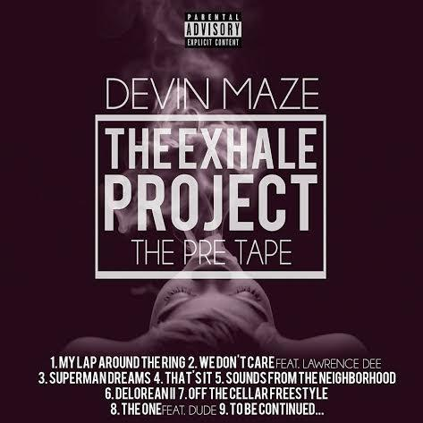 Devin Maze – The Exhale Project