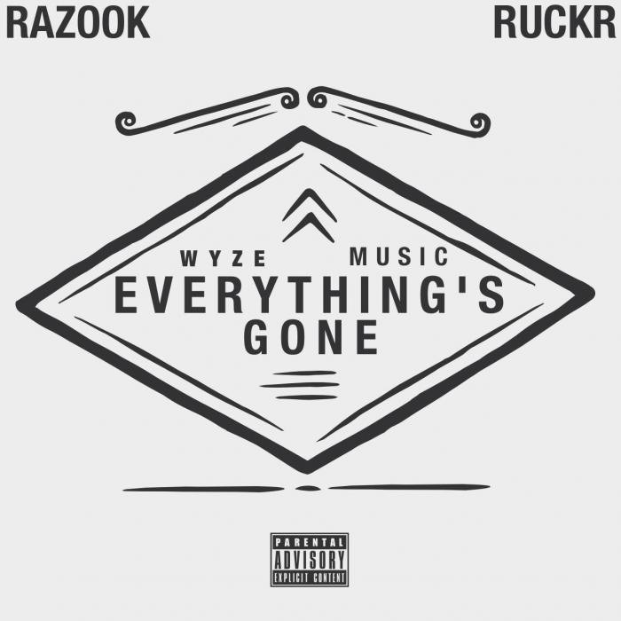 Razook x Ruckr – Everything's Gone