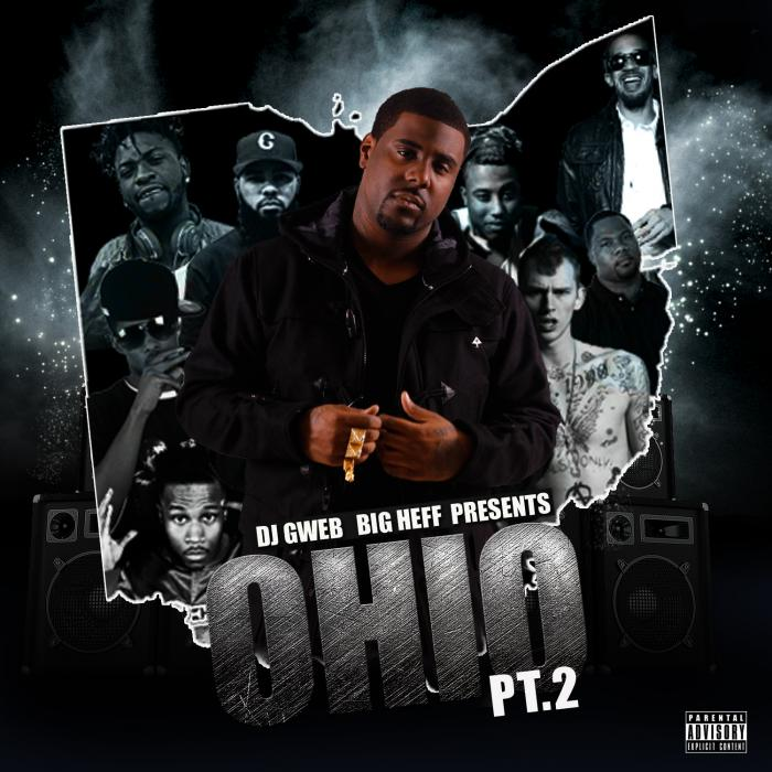 DJ Gweb & Big Heff Presents: Ohio Pt. 2