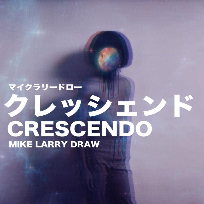 Mike Larry Draw – Crescendo