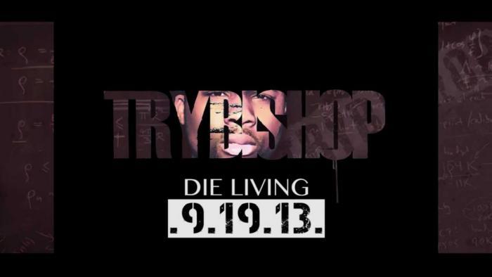 TryBishop – Die Living