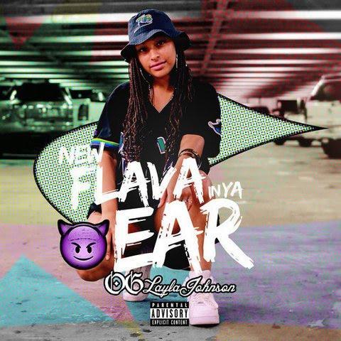 OG Layla Johnson – Flava In Ya Ear (OG Mix)