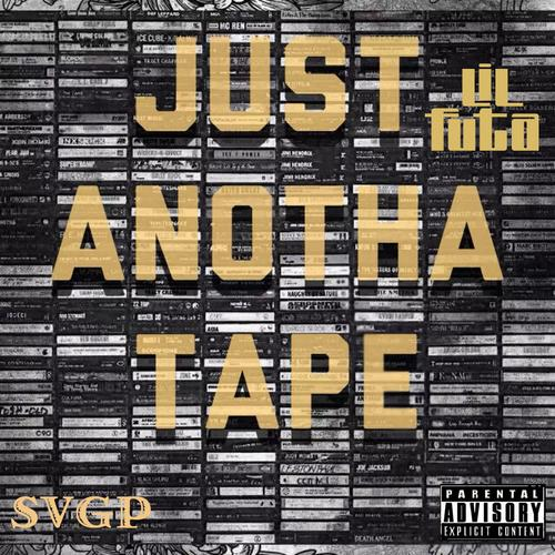 Lil Futa – Just Anotha Tape