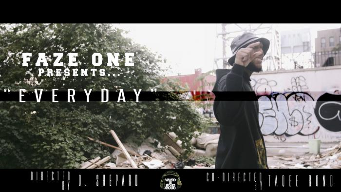 Faze One – Everyday