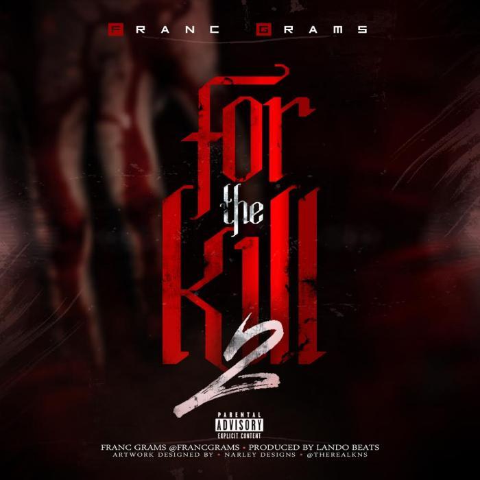 Franc Grams – For The Kill 2