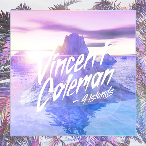 Vincent Coleman – 9 Islands [VMG Approved]