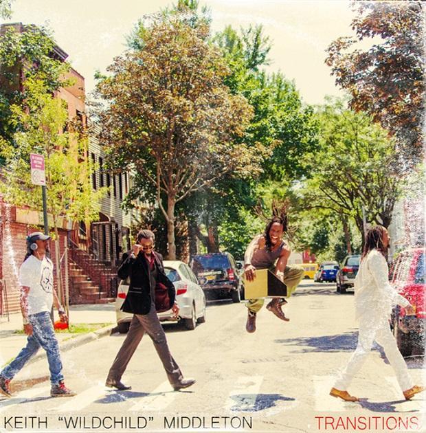 Keith 'Wildchild' Middleton – Transitions