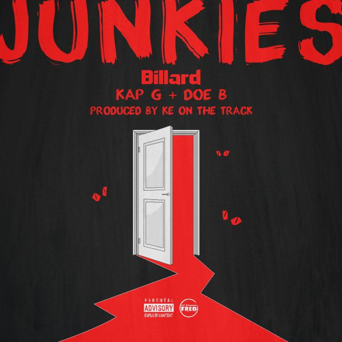 Billard Feat. Doe B & Kap G – Junkies