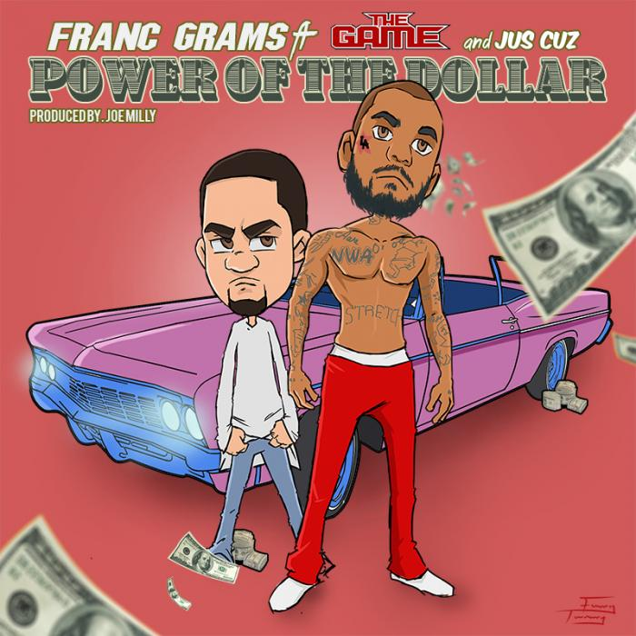 Franc Grams Feat. The Game – Power Of The Dollar